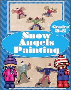 Snow Angels Painting Lesson Plan for 3rd, 4th and 5th grade.