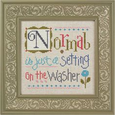 Normal is Just a Setting - Cross Stitch Kit by Lizzie Kate $16.00