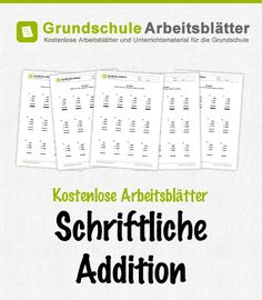 Kostenlose Arbeitsblätter und Unterrichtsmaterial zum Thema Schriftliche Addition im Mathe-Unterricht in der Grundschule.
