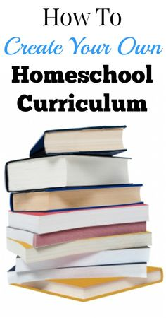 Creating Your Own Home School Curriculum - {Homeschooling, Homeschool Curriculum, Homeschool Ideas, Tips for Moms, Frugal Living, Saving Money, Frugal Homeschool}