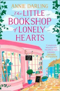 The Little Bookshop of Lonely Hearts By Annie Darling ❤️❤️❤️❤️❤️