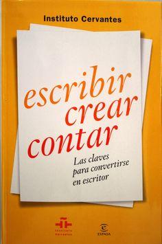 Escribir, crear, contar : las claves para convertirse en escritor / Mateo Coronado. + info: http://www.estandarte.com/noticias/libros/varios/libro-sobre-las-claves-para-convertirse-en-escritor-_2792.html