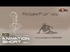 Thought of You (HD)   Love is the expression of the will to live (Ryan Woodward) - YouTube