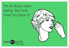Clean eating lol