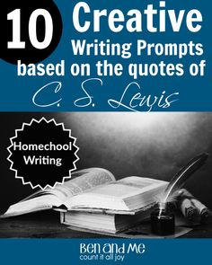 Use these C.S. Lewis quotes to help your student think a little deeper as they write.