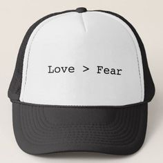 bf8c60c1b5643 Love is Greater than Fear Trucker Hat - vintage gifts retro ideas cyo Love  Gifts