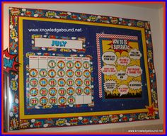 "This is a super  calendar bulletin board--with daily reminder of what it takes to be a ""super"" student."