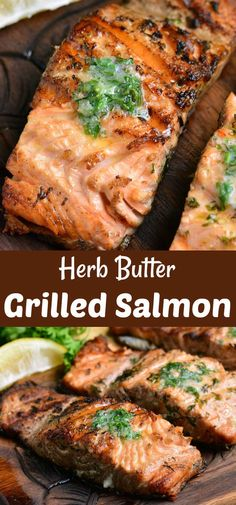 Grilled salmon is a perfect summer dinner recipe that takes only about 30 minutes to prepare Juicy flaky salmon fillets are cooked with herb butter on the grilled salmon grilledsalmon herbbutter easydinner Grilled Salmon Recipes, Fish Recipes, Seafood Recipes, Dinner Recipes, Cooking Recipes, Healthy Recipes, Herb Recipes, Grilled Dinner Ideas, Potluck Recipes