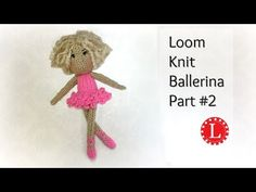 LOOM KNIT DOLL Pattern Part 2 of the Ballerina Dolls, Loomahat. Loom knitting Basic Doll Pattern – Step by Step for Advanced Beginners. This is Part 2 of the Ballerina Pattern but can be used for any doll. You will learn the Drawstring Cast-on and the Knitting Basics, Loom Knitting Projects, Loom Knitting Patterns, Circular Knitting Needles, Knitting Videos, Spool Knitting, Knitting Toys, Knitted Doll Patterns, Knitted Dolls