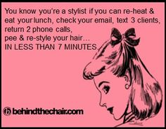 You know your a stylist if...