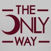 Front: The Only Way  Back: Lambda Theta Alpha Womens T-Shirts