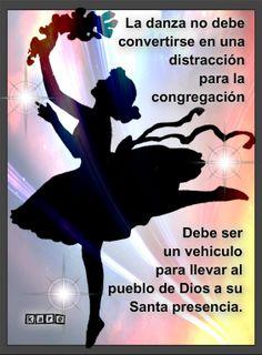 Mi Danza debe ser Adoracion a Dios y no distraccion para la congregacion