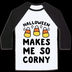 This funny Halloween pun shirt is perfect for the candy corn lover.  If halloween gets you feeling frisky, but you love to make food puns and eat the best candy around, you might as well show it off with pride! Candy corn, masks and spooky things really get you corny.