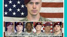 The Real Price We Paid! Six Soldiers Died Looking For 'Deserter' Bowe Be...
