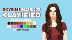 skysims hair 278 clayifiedso i was lame and i made this clayified hair lmao • all EA colors • will not work in laptop mode • requires mesh by skysims • custom CAS thumbnail download: here (mediafire) or here (simfileshare)• i hope you like it! if you...