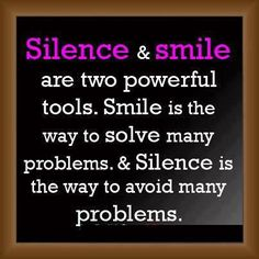 inspirational quotes | Inspirational Quotes silence and smile are two powerful tools - Online ...