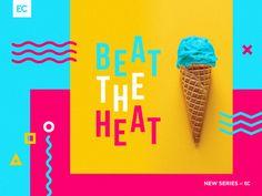 Beat the Heat - Sermon Art designed by QhueCreative. 90s Design, Retro Design, Layout Design, Memphis Design, Santa Monica, Frederique, Branding, Billboard Design, Church Design