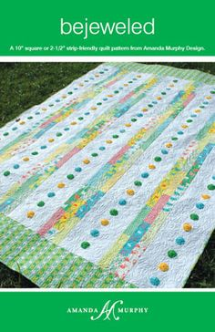Beflowered Quilt Pattern using piecing and fusible applique by Amanda Murphy