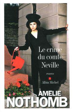 Amazon.fr - Le crime du comte Neville - Amélie Nothomb - Livres