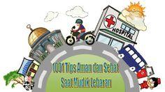 1001 Tips Aman dan Sehat Saat Mudik Lebaran