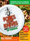 Forks Over Knives - The Cookbook: Over 300 Recipes for Plant-Based Eating All Through the Year - http://www.nethomeschool.com/resources/homeschool-cooking/forks-over-knives-the-cookbook-over-300-recipes-for-plant-based-eating-all-through-the-year/