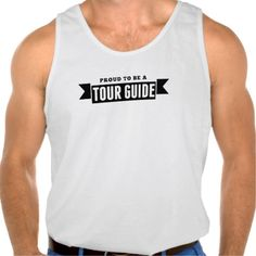 Proud To Be A Tour Guide Tanktop Tank Tops