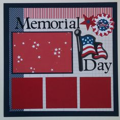 Memorial Day 12x12 Scrapbook Layout Ohioscrapper by ohioscrapper