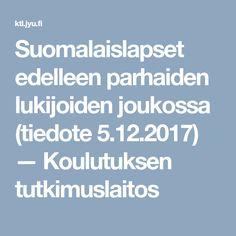 Suomalaislapset edelleen parhaiden lukijoiden joukossa (tiedote 5.12.2017) — Koulutuksen tutkimuslaitos