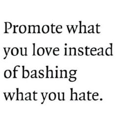 Promote what you love…