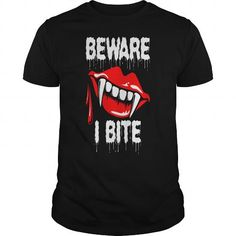 Awesome Tee  Beware I Bite T-Shirt  - Amazing Super Awesome Beware Bite Festival I October Season Funny 13 T shirts