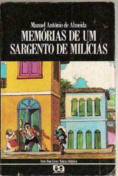 Manuel Antônio de Almeida - Memórias de um sargento de milícias
