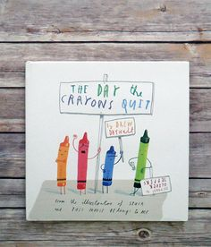 The Day the Crayons Quit by Drew Daywalt pictures by Oliver Jeffers: What an amazing mentor text for teaching young elementary students voice in persuasive writing! All of the crayons have issues with how Duncan is overusing or underusing them. Oliver Jeffers, Up Book, Book Art, Drew Daywalt, Album Jeunesse, Persuasive Writing, Letter Writing, Opinion Writing, Crayons