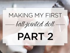 Making my first BJD doll: Part 1 - Rough sculpt - Adele Po. Sculpting Tutorials, Doll Making Tutorials, Doll Crafts, Diy Doll, Polymer Clay Dolls, Paperclay, Doll Tutorial, Doll Repaint, Fairy Dolls