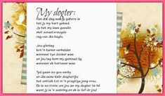 Afrikaanse Inspirerende Gedagtes & Wyshede: My dogter Wish Quotes, Me Quotes, Weather Activities Preschool, Best Birthday Wishes Quotes, Birthday Greetings For Daughter, Afrikaanse Quotes, Merry Christmas Images, Inspirational Qoutes, Happy Birthday Images