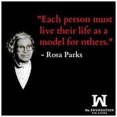 Rosa Parks changed the lives of many by standing up for what she believed in on a segregated bus in Montgomery, Alabama.