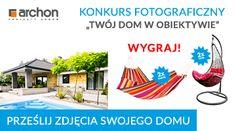 Konkurs foto - Dom w obiektywie! Ruszyła nowa, wiosenna edycja konkursu, w której nagrodzimy aż 4 realizacje.