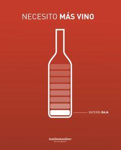I need more wine // Necesito más vino :D  #taninotanino #vinosmaximum