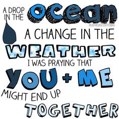a drop in the ocean by ron pope♡