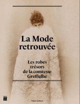 La Mode retrouvée   Palais Galliera   Musée de la mode de la Ville de Paris