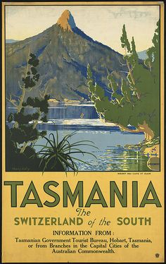 """Found on #Pinterest, a very interesting vintage poster advertising #Tasmania """"Switzerland of the South!"""""""