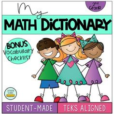 My Math Dictionary Grade Math Resources, Classroom Resources, Math Word Walls, Texas Teacher, Second Grade Teacher, Math Vocabulary, Levels Of Understanding, Secondary Teacher, Math Words