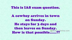 A cowboy arrives in town on Sunday