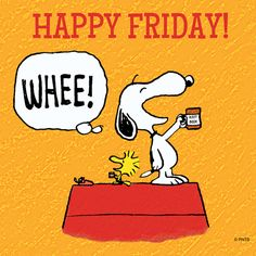 Happy Friday everyone friday tgif snoopy snoopyandwoodstock peanuts charliebrown cartoons cartoonstrip Snoopy Love, Charlie Brown And Snoopy, Snoopy And Woodstock, Peanuts Cartoon, Peanuts Snoopy, Just Dance, Happy Dance, Viernes Friday, Happy Friday Quotes