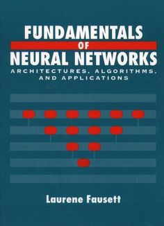 17 best octubre 2017 novetats bibliogrfiques images on pinterest fundamentals of neural networks architectures algorithms and applications fandeluxe Image collections