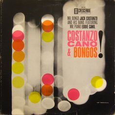 Jack Costanzo and his band featuring Eddie Cano #LP #cover