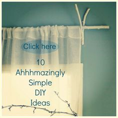 Read 10 amazingly simple DIY ideas on DESIGN THE LIFE YOU WANT TO LIVE lynneknowlton.com