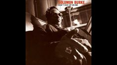 "Solomon Burke-""Stepchild"" from ""Don't Give Up on Me"""