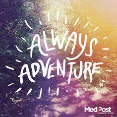 Always choose to #adventure. #Quote #Quotes