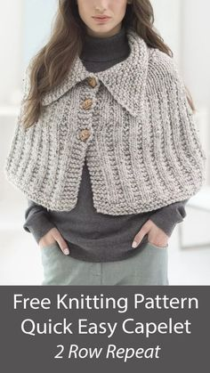 Free Poncho Knitting Pattern Quick Knit Capelet - Button front cape style poncho knit flat in garter rib with a collar. No picking up stitches. Quick knit in Super Bulky yarn. Designed by Heather Lodinsky.