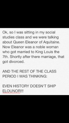 Even history doesn't ship Elounor!!! OMG there were so many typos is this!! Don't judge me I was typing fast!!!